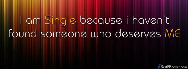 I am Single Facebook Cover  Multicolor  Pinterest