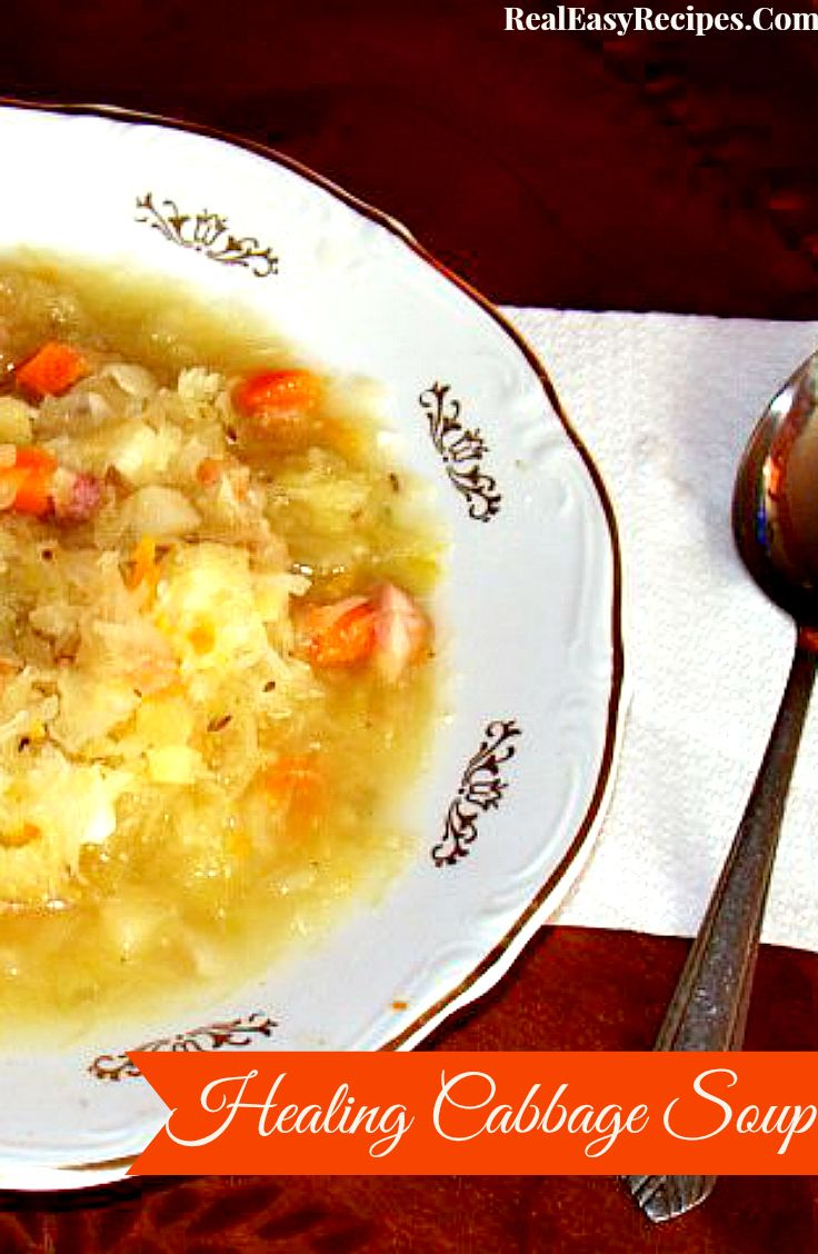 Healing Cabbage Soup | http://realeasyrecipes.com | #soup #healthy # ...