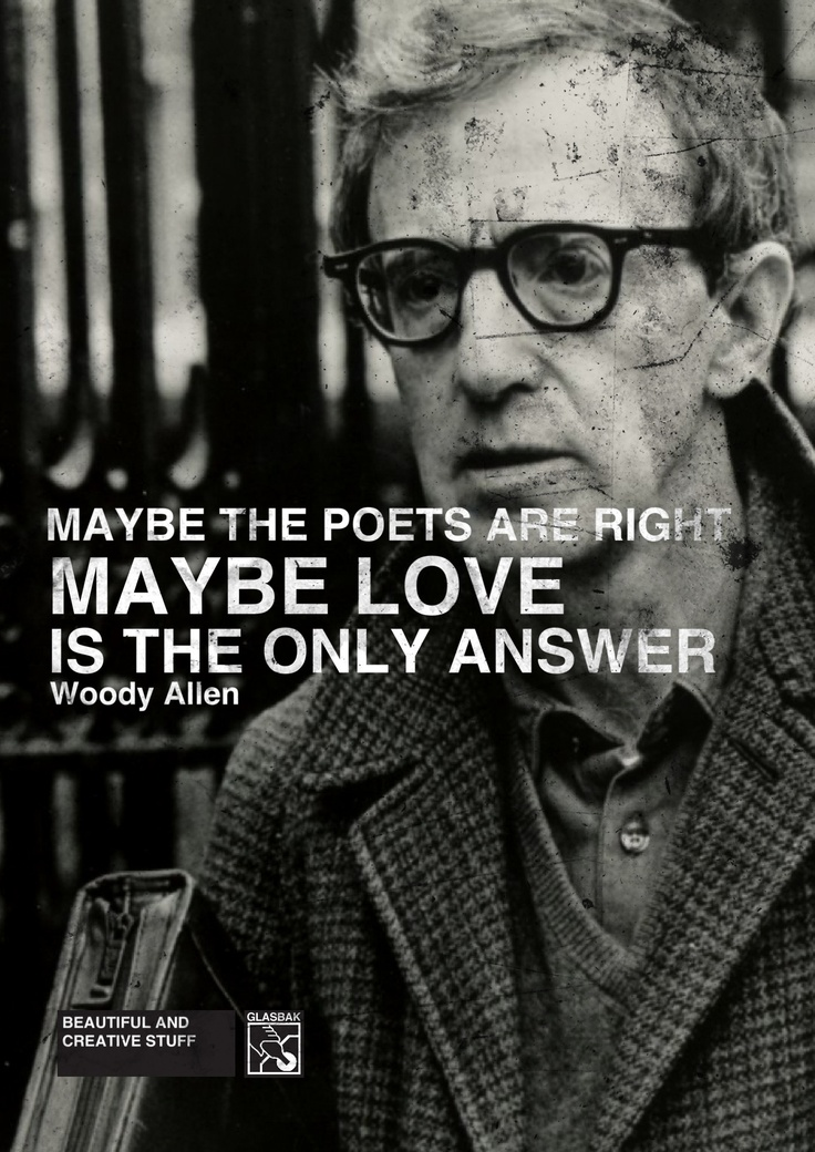 love woody allen quotes mv posters pinterest. Black Bedroom Furniture Sets. Home Design Ideas