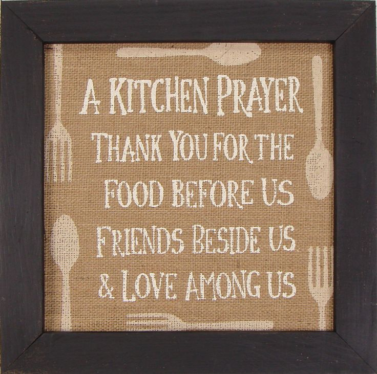 Kitchen Prayer Quotes: A Kitchen Prayer Thank You For The Food Before Us Wood