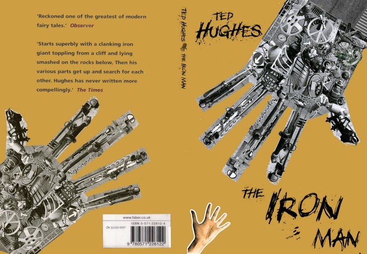 the iron giant ted hughes The iron man by ted hughes published by walker books and faber &amp  faber photographs  photographs include the iron man special edition cover  and.