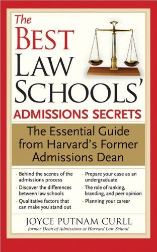 best law schools admissions secrets the essential guide from harvard