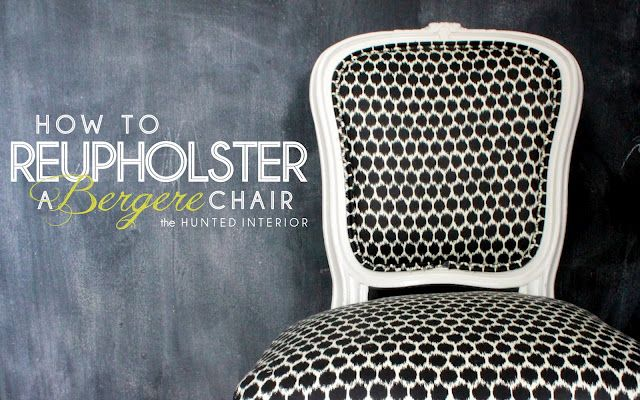 the HUNTED INTERIOR: REINVENTING THE BERGERE: TUTORIAL... excellent for step-by-step reupholstering