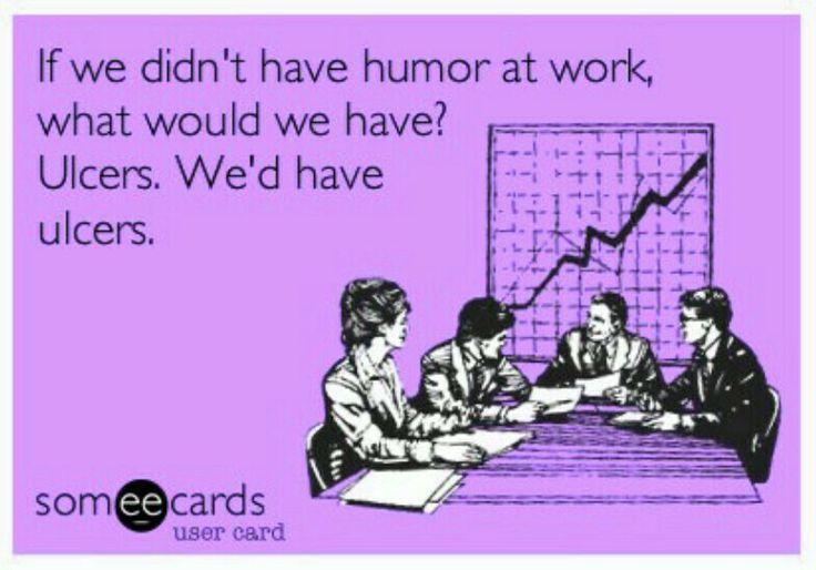 Work Humor Ecards Pinterest