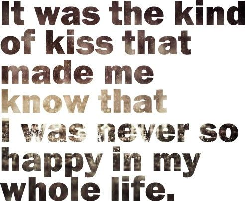 started with a kiss...