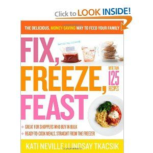 Fix, Freeze, Feast - Perfect for summer!