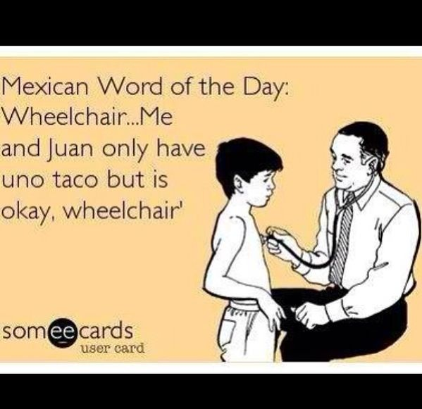 Mexican Word The Day Lmao