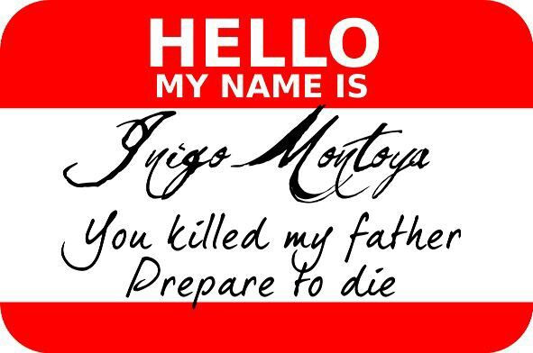 you killed my father prepare to die: