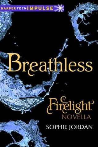 Cover Reveal: Breathless (Firelight)  by Sophie Jordan. Coming 12/4/12