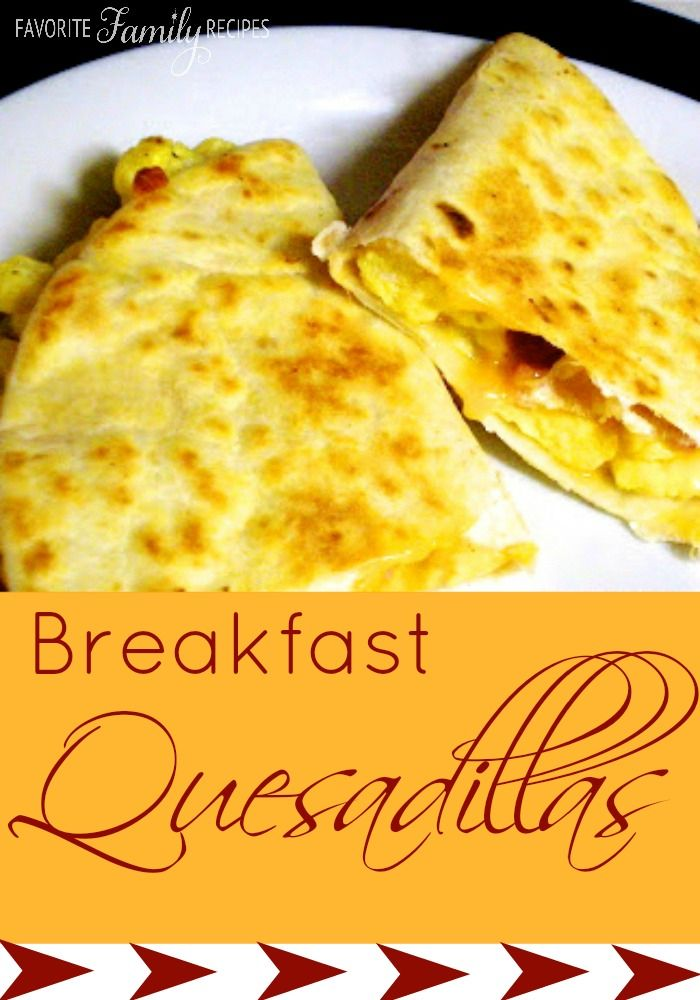 Breakfast Quesadillas | Breakfast | Pinterest