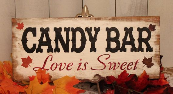 Candy Bar Wedding Sign/Fall Leaves/Great Shower Gift/Vintage Style/Autumn Wedding