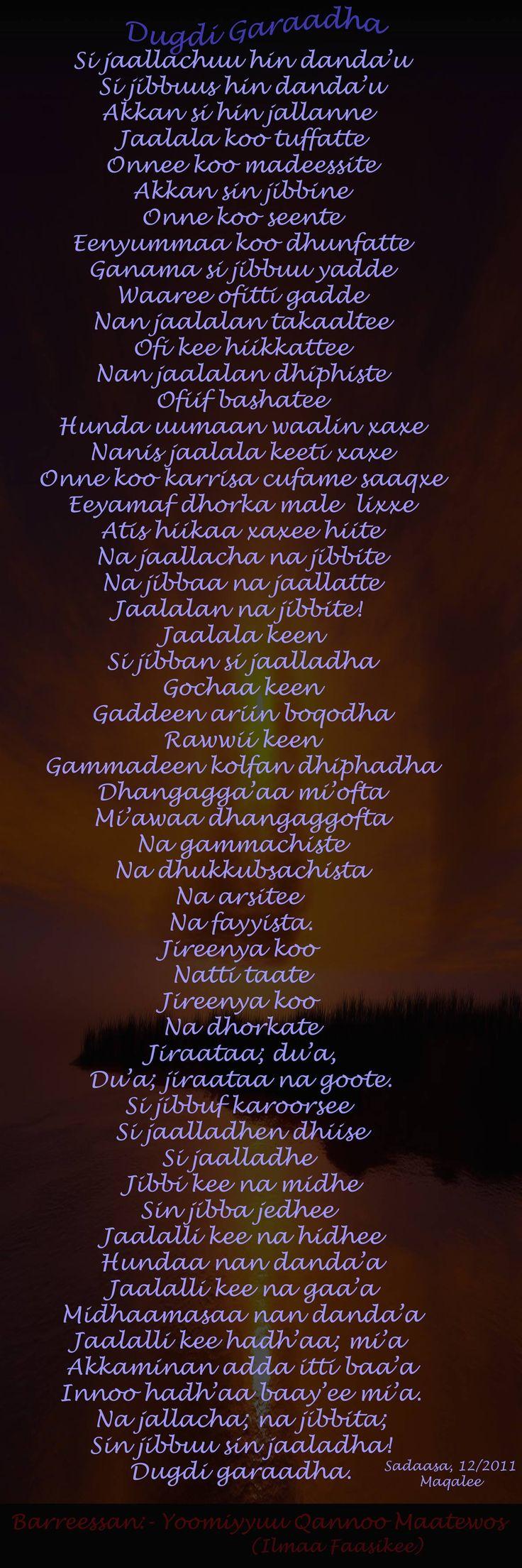 Poems in Oromo. Walaloo Afaan Oromo. Dugdi garaadha. The back is the front.