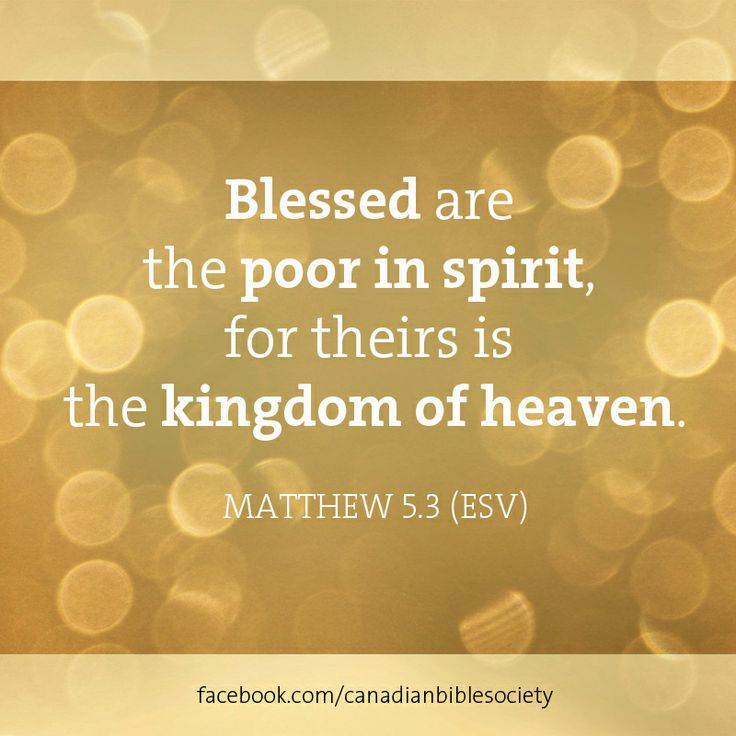 Blessed Are The Poor In Spirit For Theirs Is The Kingdom Of Heaven Pin by Gary Rob...