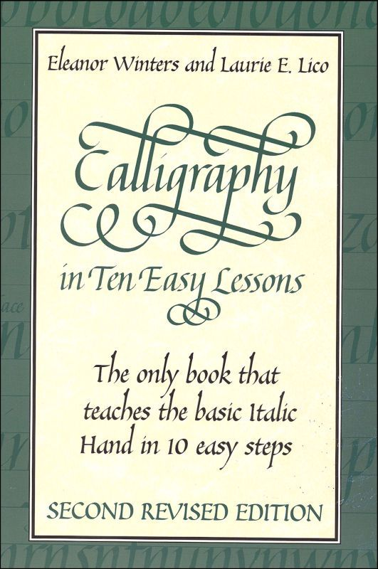 Calligraphy In 10 Easy Lessons Doodle Draw And Letter