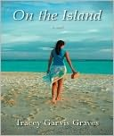 On the Island- one of the Best books I have ever read...EVER