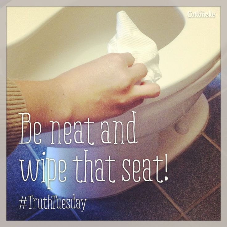 #TruthTuesday: Be neat and wipe that seat!