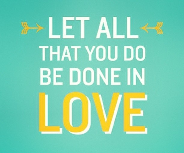 1478+ Let All You Do Be Done In Love Svg SVG File