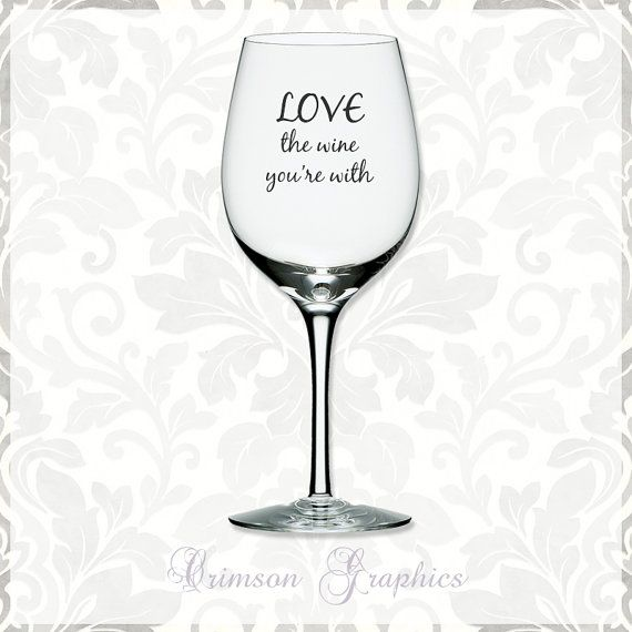 Wine glass quotes quotesgram for Cute quotes for wine glasses