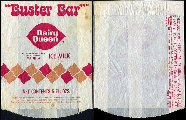 Dairy Queen - Buster Bar - they were my favorite, full of fudge and ...