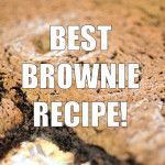 Best Brownie Recipe! | Even My Sweet Tooth Has A Sweet Tooth | Pinter ...