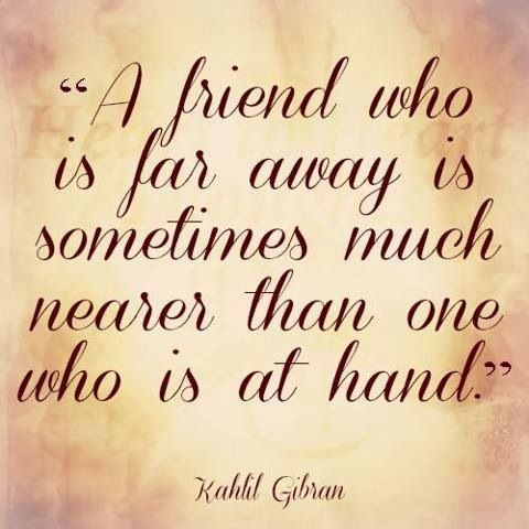 Quotes About Friends Being Sisters Friends far awa...