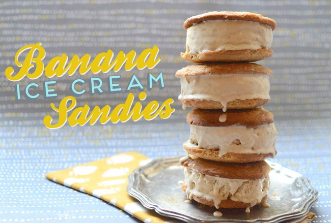 Banana ice cream sandwiches with peanut butter cookies. Uhhh yummmm!