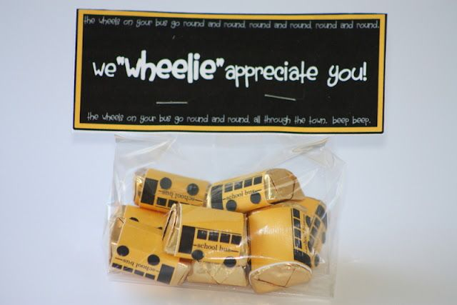 "Bus Driver Appreciation- we ""wheelie"" appreciate you!"""