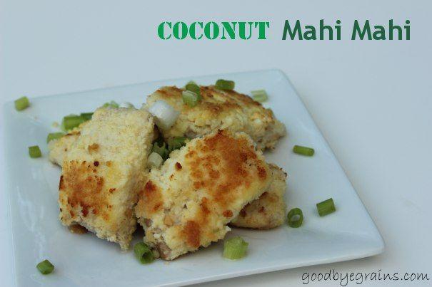 paleo} coconut mahi mahi | Entrees | Pinterest