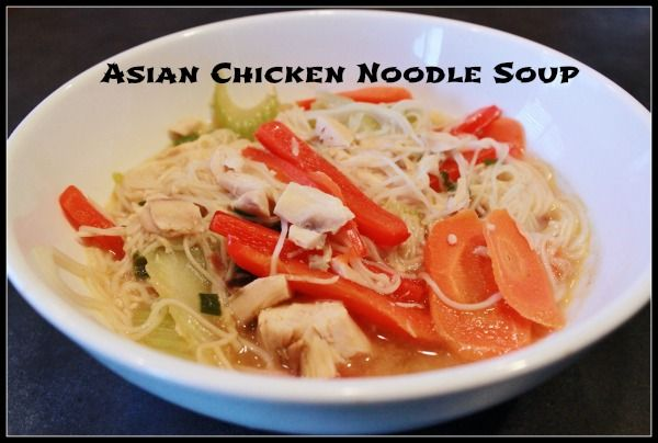 Asian Chicken Noodle Soup super quick and easy only takes about a half ...