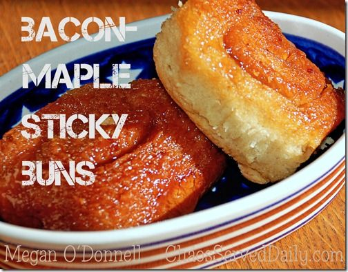 ... maple bacon sticky buns buns pecan sticky buns sticky pecan mini buns