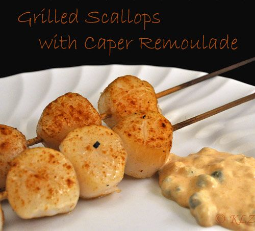 Grilled Scallops with Caper Remoulade | Recipe