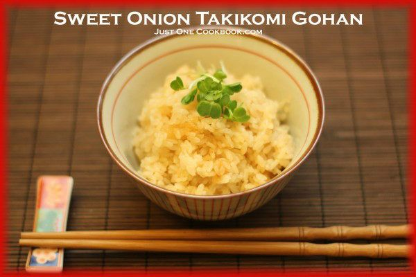 Sweet Onion Takikomi Gohan Recipe | JustOneCookbook.com