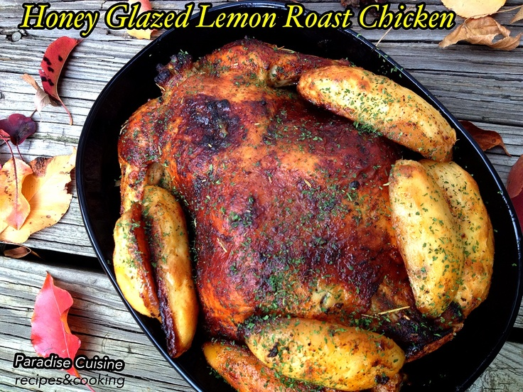 Honey Glazed Lemon Roast Chicken Recipe http://bucatariaparadis-ro ...