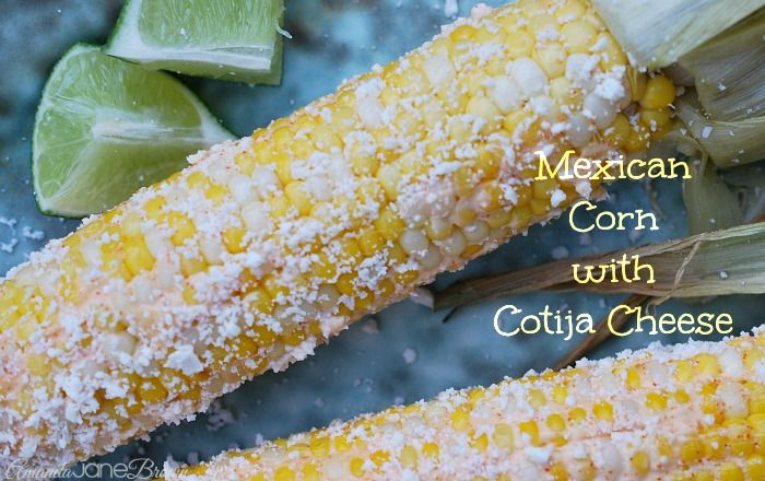 Grilled Corn on the Cob with Cotija Cheese and Lime #corn-on-the-cob# ...