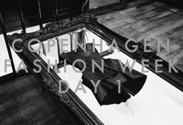Copenhagen Fashion Week - Day 1