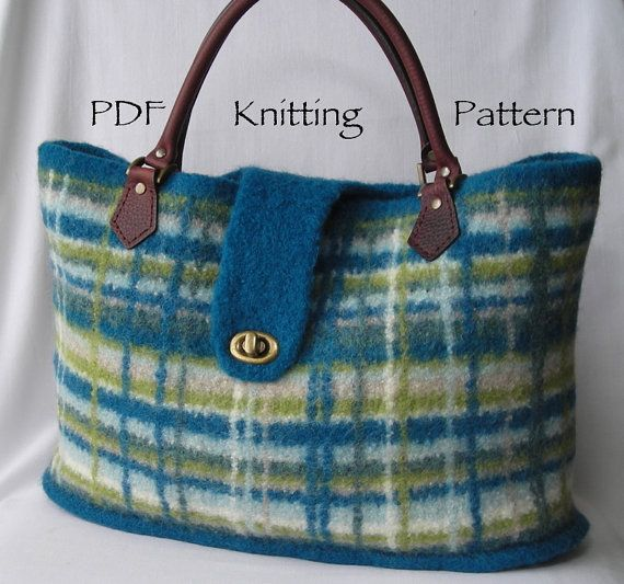 Hand Purse Patterns : Pattern PDF - Felted Wool Portland Plaid Bag - hand knit purse ...
