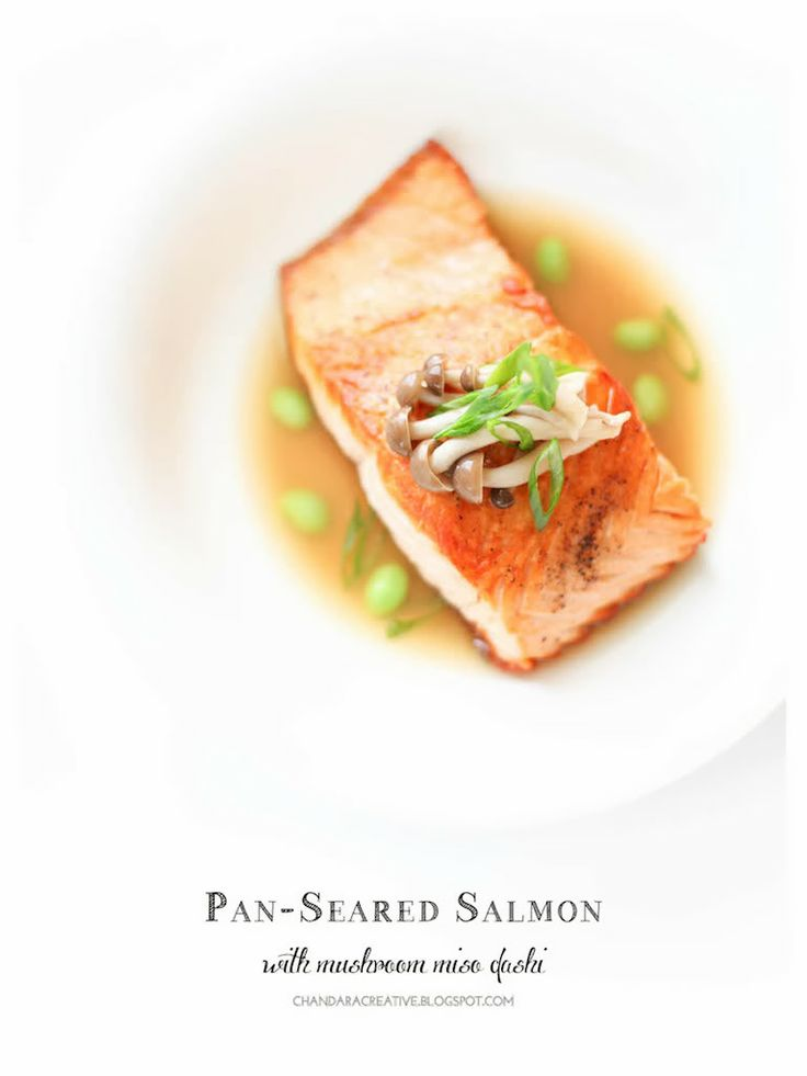 Pan-Seared Salmon with Mushroom-Miso Dashi via Chandara Creative