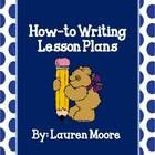 The How-To Writing Unit contains 4 days of lesson plans to teach
