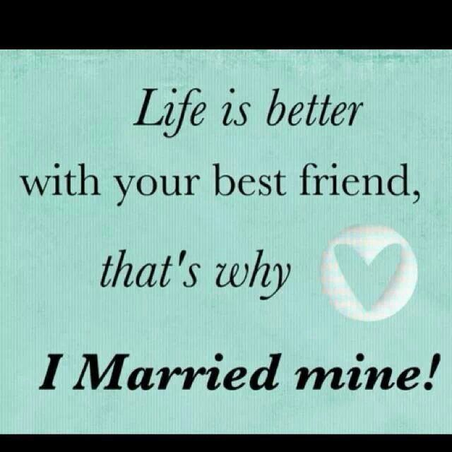 married my best friend different pinterest