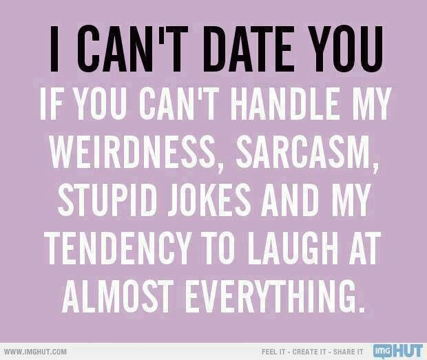 sarcastic quotes on love and dating These funny relationship quotes will put a smile on your face when you are 23 hilarious love and anti-love quotes for valentine's funny sarcastic quotes.