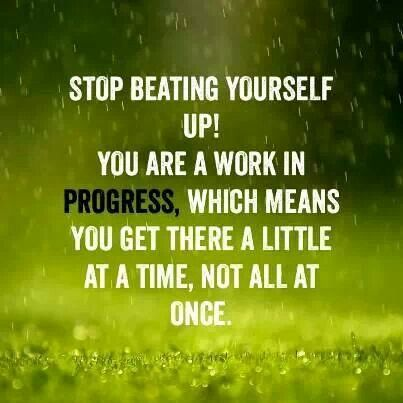 Stop beating yourself up... | Quotes | Pinterest