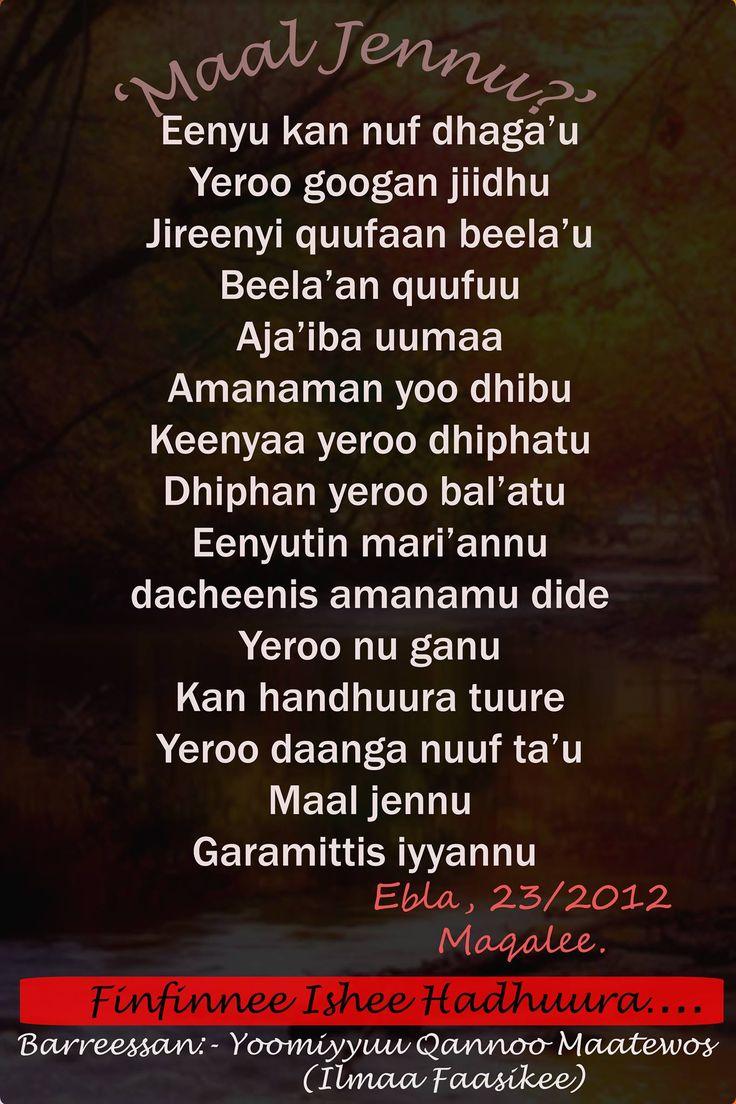 Poems, Walaloo Afaan Oromo Maal jennuu? What can we say?