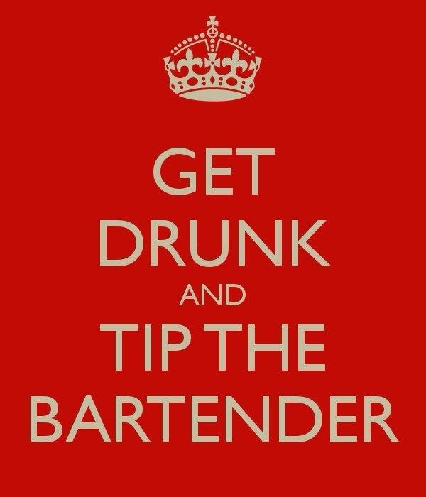Funny bartender quotes quotesgram for Funny tip of the day quotes