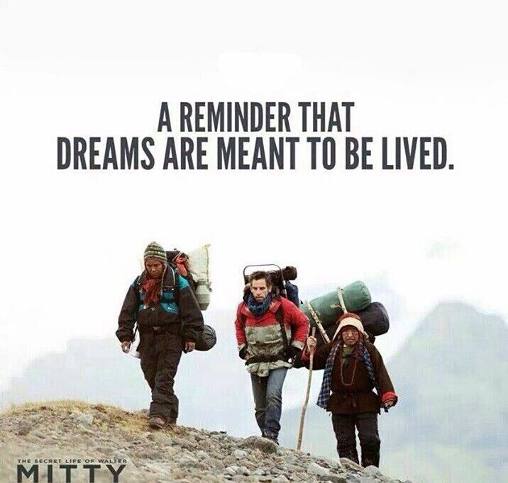 The secret life of Walter Mitty.