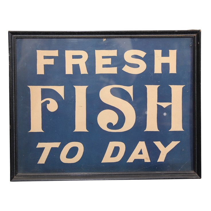 Fresh Fish sign | If I have a son... | Pinterest