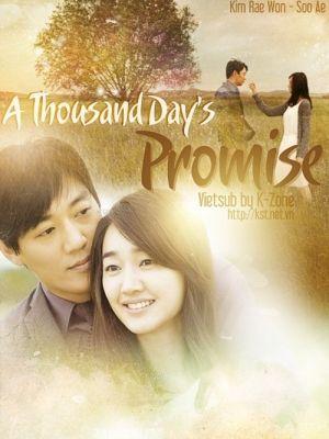 Lời Hứa Ngàn Ngày | Dramas