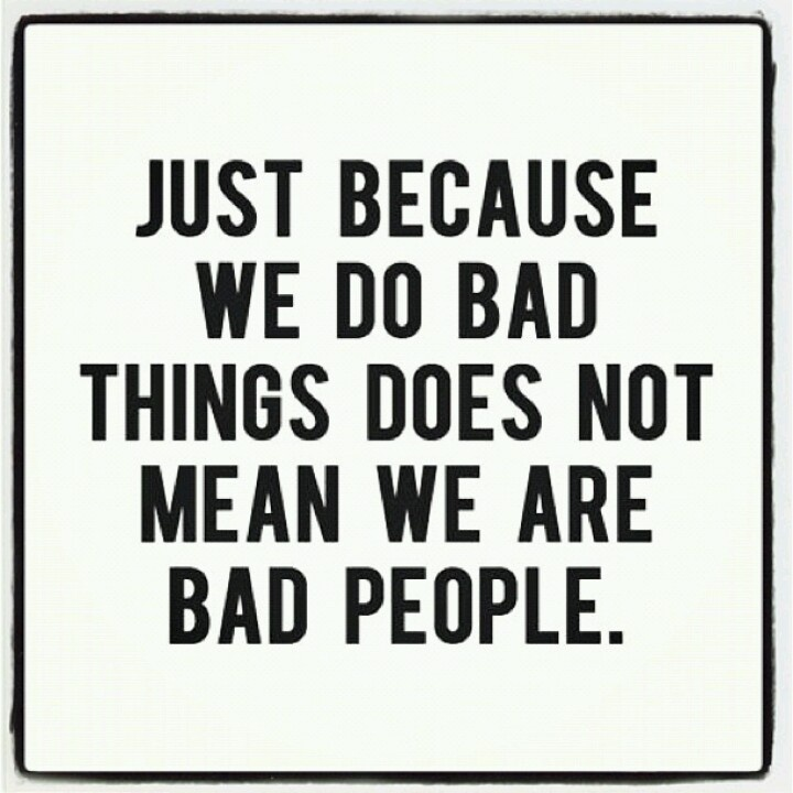 Does Not Mean We're Bad