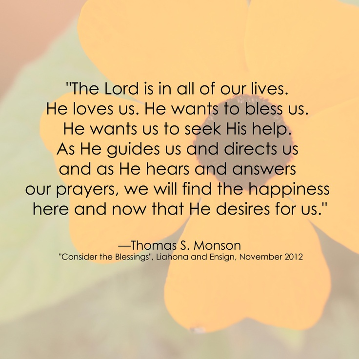 Thomas S. Monson LDS Happiness Quote www.sprinklesonmyicecream ...