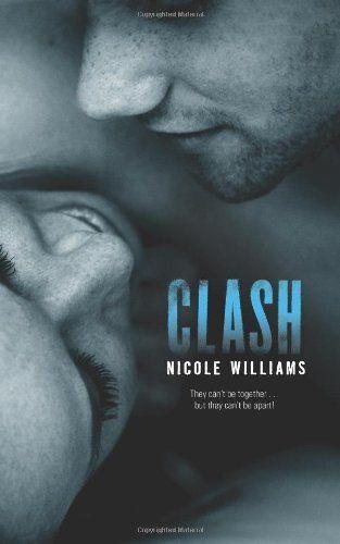 Clash (Crash #2) by Nicole Williams