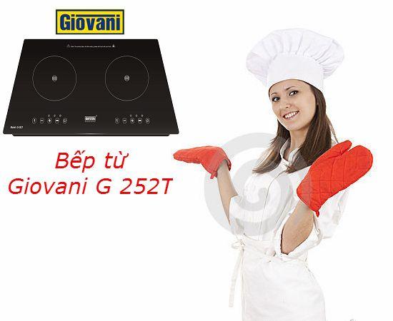 Bếp từ Giovani G 252T cùng nhiều tiện ích thú vị cho người dùng